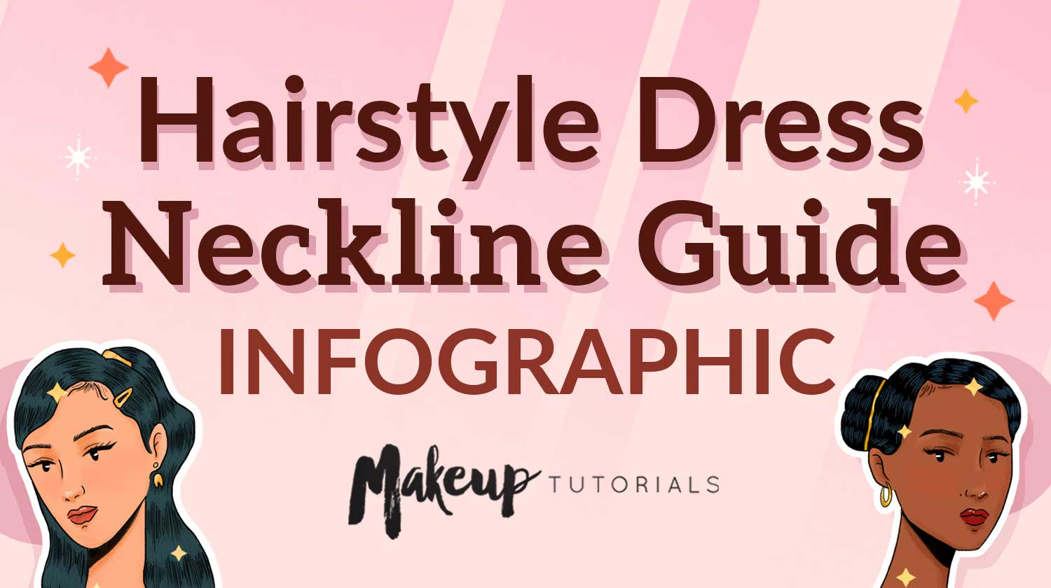 feature image | How To Match Your Hairstyle To Your Dress [INFOGRAPHIC] | Makeup Tutorials